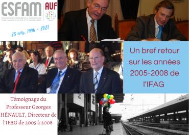 Un peu d'histoire sur l'ESFAM depuis 25 ans - témoignage du Professeur Georges HÉNAULT, ancien directeur de l'ESFAM.